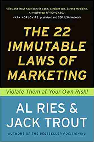 The 22 Immutable Laws of Marketing book