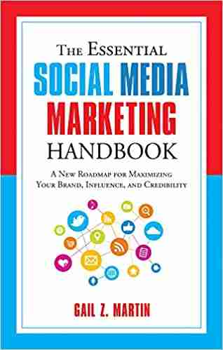 The Essential Social Media Marketing Handbook book